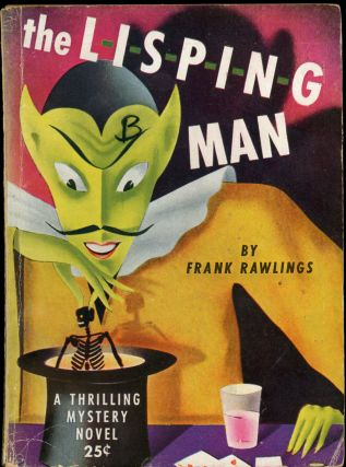 THE LISPING MAN. Frank Rawlings, G T. Fleming-Roberts