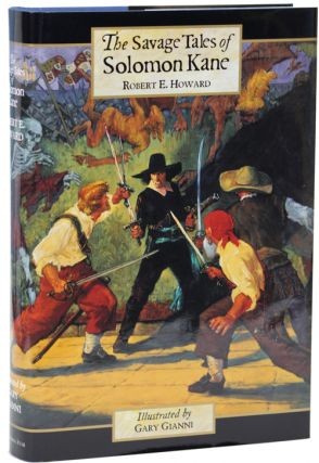 THE SAVAGE TALES OF SOLOMON KANE. Robert E. Howard