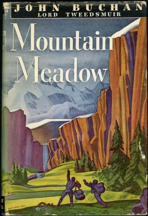MOUNTAIN MEADOW. John Buchan