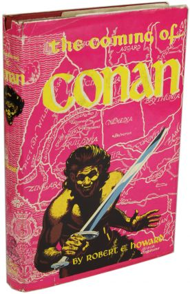 THE COMING OF CONAN. Robert E. Howard