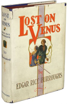LOST ON VENUS. Edgar Rice Burroughs