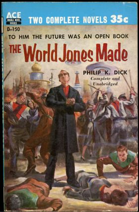 THE WORLD JONES MADE bound with AGENT OF THE UNKNOWN. Philip K. Dick, Margaret St. Clair