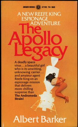 THE APOLLO LEGACY. Albert Barker