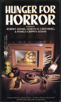 HUNGER FOR HORROR. Robert Adams, Martin H. Greenberg, Pamela Crippen Adams