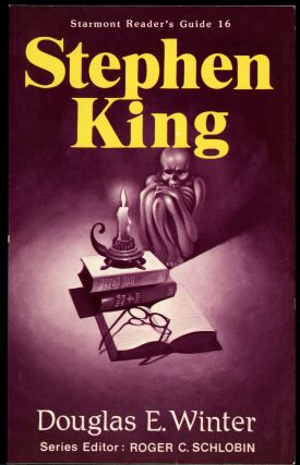 STARMONT READER'S GUIDE TO STEPHEN KING. Stephen King, Douglas E. Winter