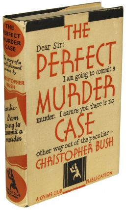 THE PERFECT MURDER CASE. Christopher Bush, Charlie Christmas Bush