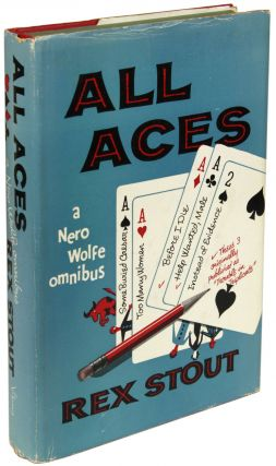 ALL ACES: A NERO WOLFE OMNIBUS. Rex Stout