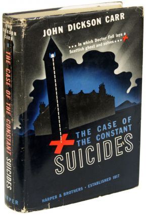 THE CASE OF THE CONSTANT SUICIDES. John Dickson Carr