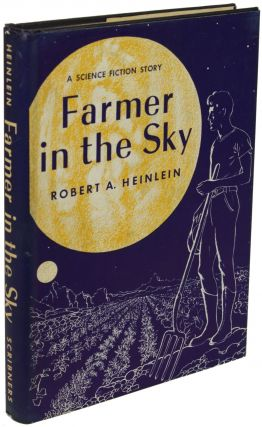 FARMER IN THE SKY. Robert A. Heinlein