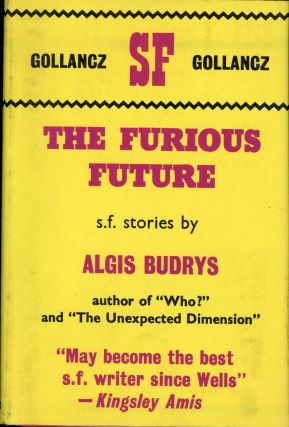 THE FURIOUS FUTURE. Algis Budrys