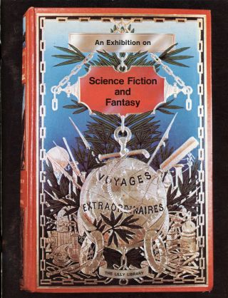 SCIENCE FICTION AND FANTASY: AN EXHIBITION... JANUARY–APRIL 1975. David A. Randall, Sigmund...