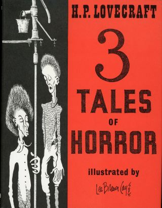 3 TALES OF HORROR. Lovecraft, August Derleth, oward, hillips