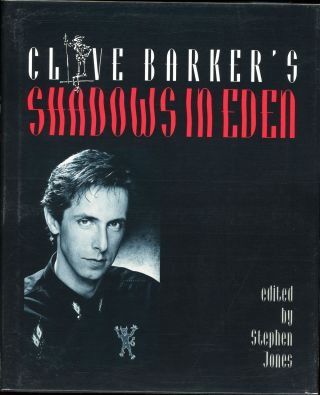 CLIVE BARKER'S SHADOWS IN EDEN. Clive. Jones Barker, Stephen.