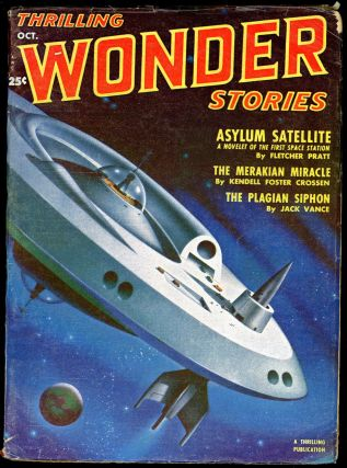 THRILLING WONDER STORIES. JACK VANCE, THRILLING WONDER STORIES. October 1951. . Samuel Merwin Jr,...