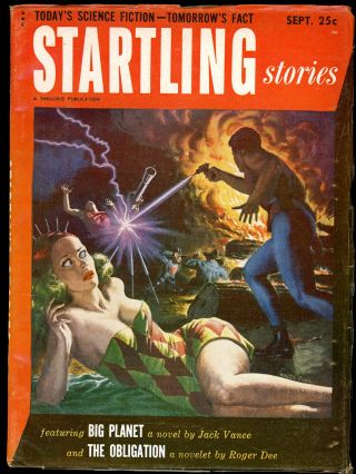 STARTLING STORIES. JACK VANCE, STARTLING STORIES. September 1952. . Samuel Mines, No. 2 Volume 27