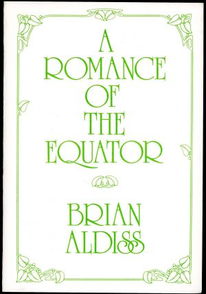 A ROMANCE OF THE EQUATOR. Brian W. Aldiss