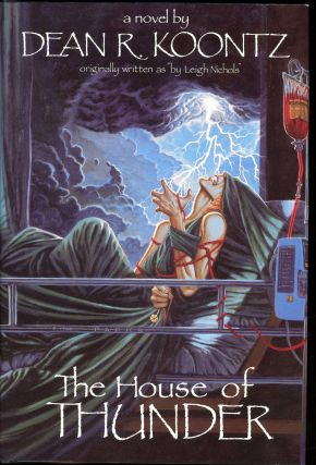 THE HOUSE OF THUNDER. Dean R. Koontz