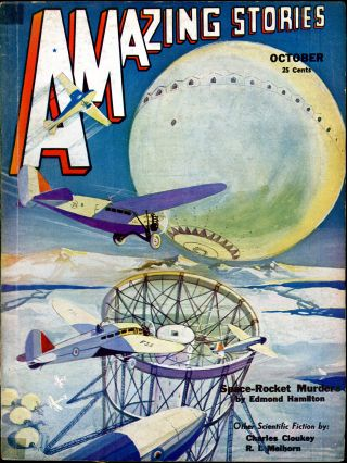 AMAZING STORIES. AMAZING STORIES. October 1932. ., T. O'Connor Sloane, No. 7 Volume 7