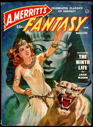 A. MERRITT'S FANTASY MAGAZINE. A. MERRITT'S FANTASY MAGAZINE. April 1950, No. 3 Volume 1