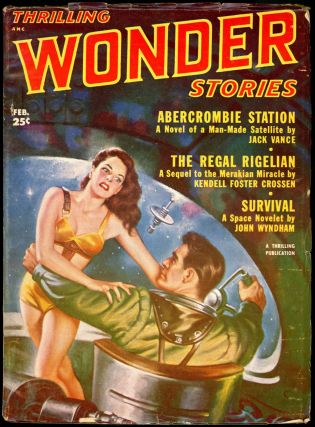 THRILLING WONDER STORIES. JACK VANCE, 1952 THRILLING WONDER STORIES. February, No. 3 Volume 39
