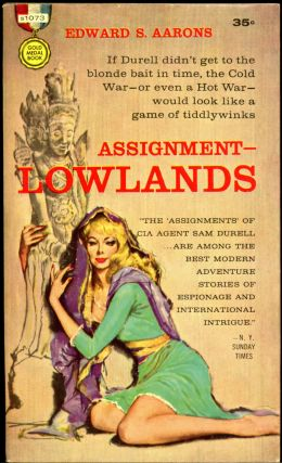 ASSIGNMENT-LOWLANDS. Edward S. Aarons