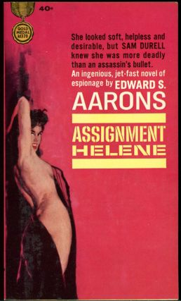 ASSIGNMENT-HELENE. Edward S. Aarons
