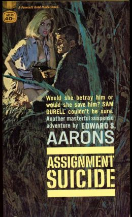 ASSIGNMENT-SUICIDE. Edward S. Aarons