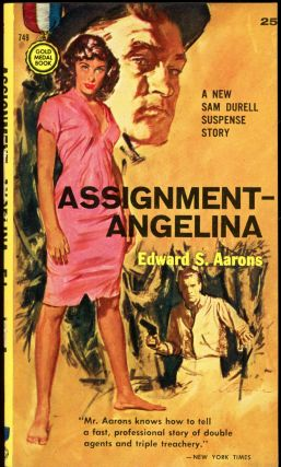 ASSIGNMENT-ANGELINA. Edward S. Aarons