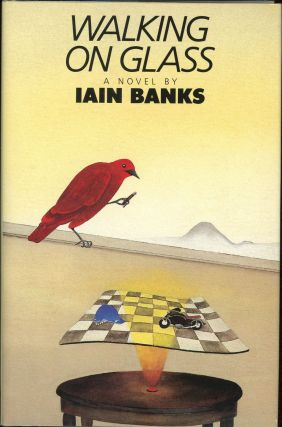 WALKING ON GLASS. Iain Banks