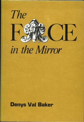 THE FACE IN THE MIRROR. Denys Val Baker