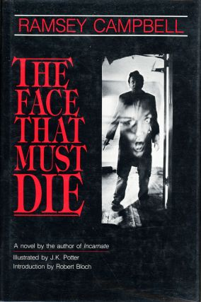 THE FACE THAT MUST DIE. Ramsey Campbell