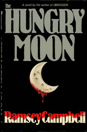 THE HUNGRY MOON. Ramsey Campbell