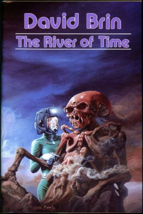 THE RIVER OF TIME. David Brin