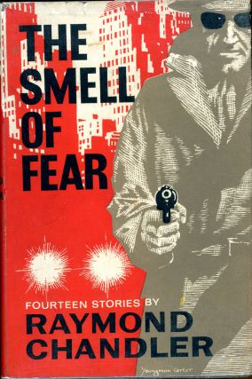 THE SMELL OF FEAR. Raymond Chandler