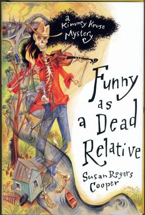 FUNNY AS A DEAD RELATIVE. Susan Rogers Cooper