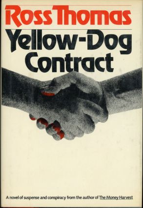 YELLOW DOG CONTRACT. Ross Thomas