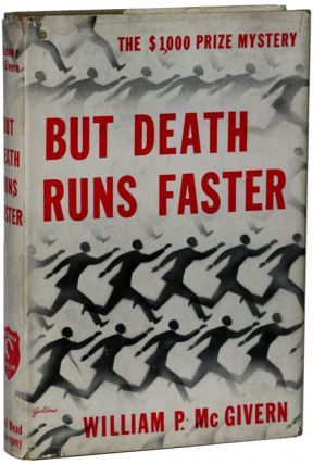BUT DEATH RUNS FASTER. William P. McGivern