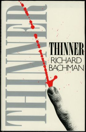 THINNER. Stephen King, Richard Bachman