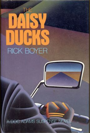 THE DAISY DUCKS. Rick Boyer