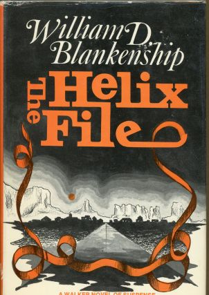 THE HELIX FILE. William D. Blankenship
