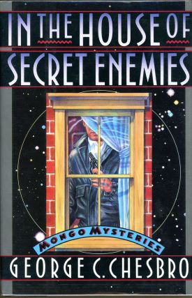 IN THE HOUSE OF SECRET ENEMIES. George C. Chesbro