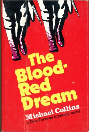 THE BLOOD RED DREAM. Michael Collins, Dennis Lynds