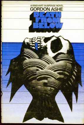 DEATH FROM BELOW. Gordon Ashe, John Creasey