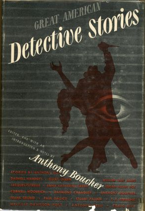 GREAT AMERICAN DETECTIVE STORIES. Anthony Boucher
