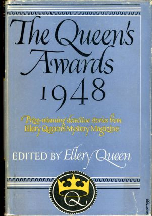 THE QUEEN'S AWARDS 1948. Frederic Dannay, Manfred B. Lee