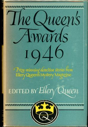 THE QUEEN'S AWARDS 1946. Frederic Dannay, Manfred B. Lee