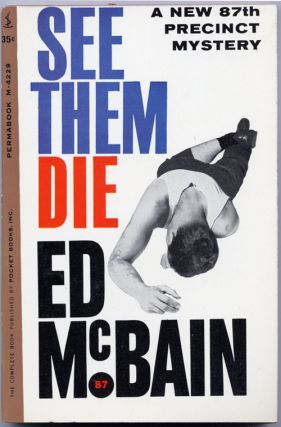 SEE THEM DIE. Ed McBain, Evan Hunter
