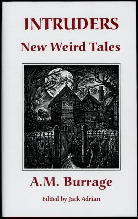 INTRUDERS: NEW WEIRD TALES. Introduction by Jack Adrian. Burrage, lfred, cLelland