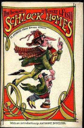 THE INCREDIBLE SCHLOCK HOLMES. Robert L. Fish