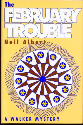 THE FEBRUARY TROUBLE. Neil Albert